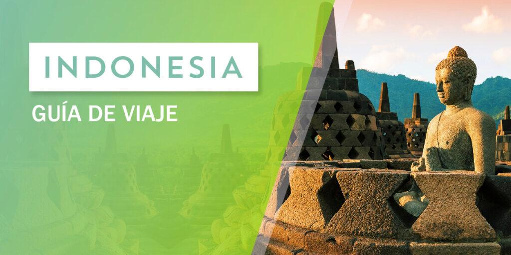 La mejor guía de viaje a Indonesia.