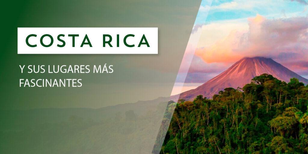 Costa Rica es de los lugares más impresionantes del mundo.