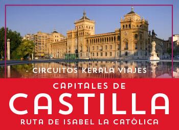 Viajes Castilla León 2019: Circuito Capitales de Castilla Ruta de Isabel la Católica