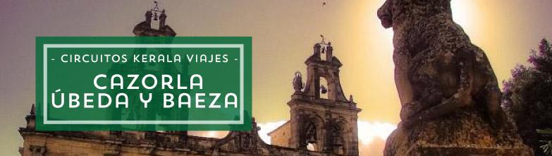 Circuito por Jaén, Cazorla, Úbeda y Baeza