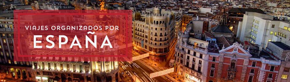 Viajes orgnizados por España y Portugal 2017