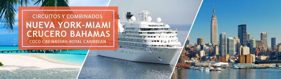 Combinado Nueva Yor, Miami y Crucero por Bahamas