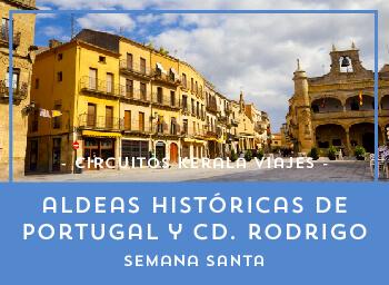 Viajes Portugal 2019-2020: Aldeas históricas de Portugal y Ciudad Rodrigo  Semana Santa 2020