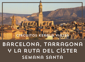 Viajes Cataluña 2019-2020: Viaja a Barcelona, Tarragona Semana Santa 2020