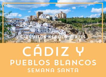 Viajes Andalucía 2019-2020: Viaja a Cádiz y Pueblos Blancos Semana Santa 2020