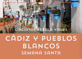 Viajes Andalucía 2017: Cádiz y Pueblos Blancos Semana Santa 2018