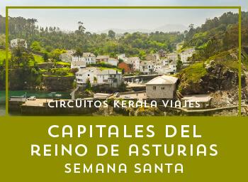 Viajes Asturias 2019-2020: Capitales del Reino de Asturias en Semana Santa 2020