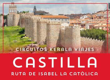 Viajes Castilla León 2019-2020: Tour Capitales de Castilla Ruta de Isabel la Católica