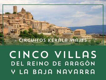 Viajes Navarra y Aragón 2019: Circuito Las Cinco Villas del Reino de Aragón y la Baja Navarra
