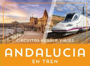 Viajes Andalucía 2019: Viaje Granada, Córdoba, Sevilla en Tren