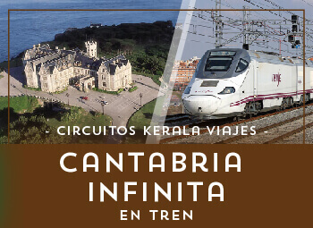 Viajes Cantabria 2017: Circuito por Cantabria Infinita en Tren