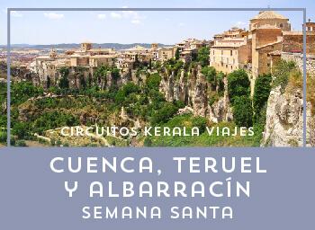 Viajes Castilla La Mancha 2019-2020: Cuenca, Teruel y Albarracín Puente Semana Santa 2020