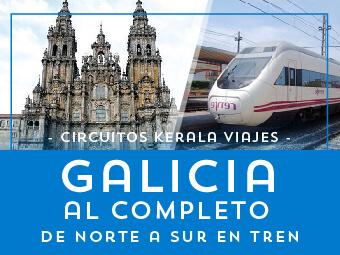 Viajes Galicia 2018-2019: Galicia al Completo, de Norte a Sur en Tren - Verano 2018
