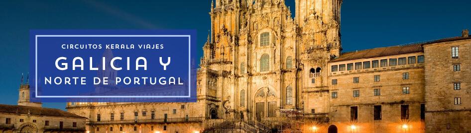 Tour Galicia y Norte de Portugal