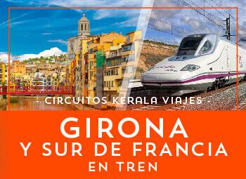 Viajes Cataluña y Francia 2019: Circuito Girona y Sur de Francia  en Tren 2018-2019
