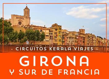 Viajes Cataluña y Francia 2019-2020: Tour Girona y Sur de Francia