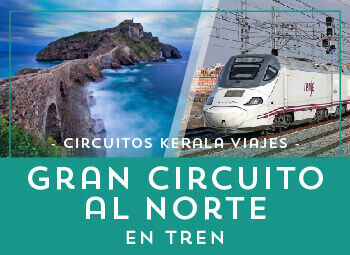 Viajes País Vasco y Cantabria 2018-2019: Gran Circuito al Norte en Tren 2018-2019