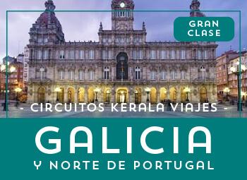 Viajes Portugal y Galicia 2019-2020: Circuito Galicia Y Norte De Portugal al Completo Gran Clase