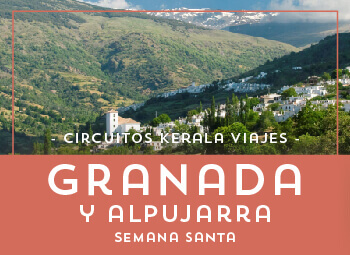 Viajes Andalucía 2017: Granada y La Alpujarra Semana Santa 2018