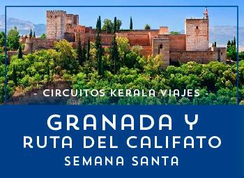 Viajes Andalucía 2018-2019: Granada y Ruta del Califato Semana Santa 2019