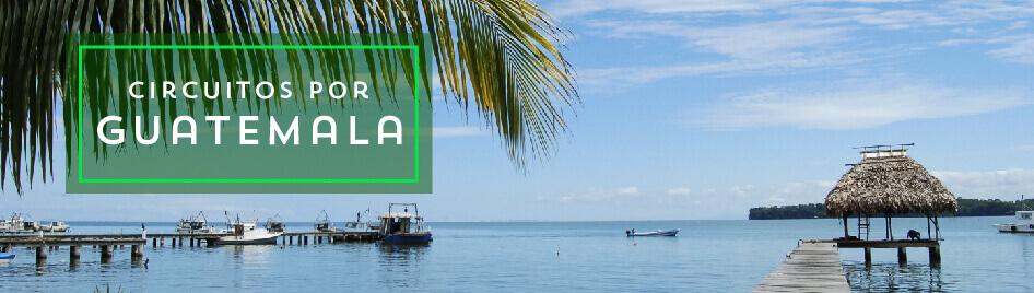 Circuitos por Guatemala 2019