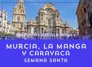 Viajes Región de Murcia 2019: Murcia, La Manga y Caravaca Semana Santa 2019