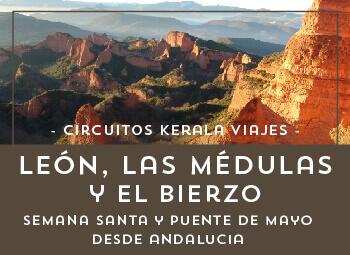 Viajes Castilla León 2017: Viaja a León, Las Médulas y El Bierzo Desde Andalucía