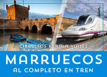 Viajes Marruecos 2017: Circuito de Marruecos al completo en Tren