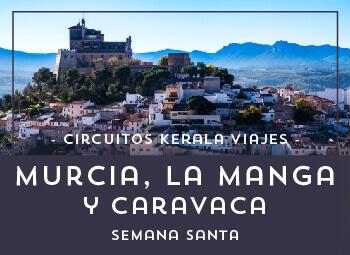 Viajes Región de Murcia 2017: Murcia, La Manga y Caravaca Semana Santa 2018