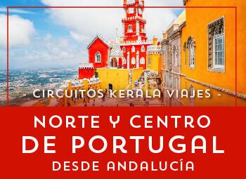 Viajes Portugal 2017: Viaja a el Norte y Centro de Portugal Desde Andalucía