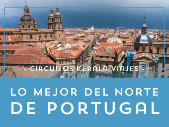 Viajes Portugal 2019-2020: Tour Lo mejor del Norte de Portugal