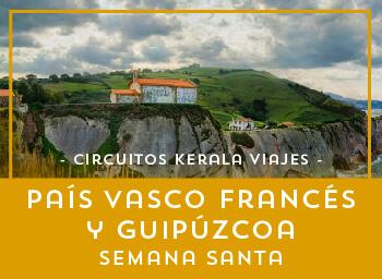 Viajes País Vasco 2019-2020: País Vasco - Francés y Guipúzcoa Semana Santa 2020