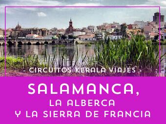 Viajes Castilla León 2018-2019: Tour Salamanca, La Alberca y la Sierra de Francia Verano 2018