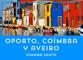 Viajes Portugal 2019-2020: Oporto, Coimbra y Aveiro Semana Santa 2020