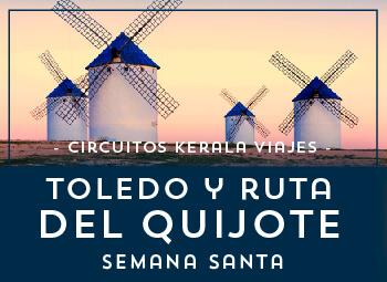 Viajes Castilla La Mancha 2019-2020: Toledo y la Ruta del Quijote Puente Semana Santa 2020