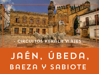 Viajes Andalucía 2019: Circuito por Cazorla, Jaén, Ubeda, Baeza y Sabiote