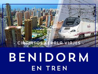 Viajes Comunidad Valenciana 2018-2019: Viaje en tren a Benidorm Organizado - Vacaciones en la Playa