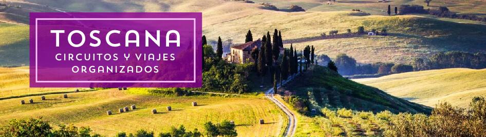 Viajes a la Toscana organizados